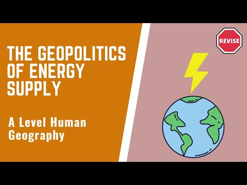 As Human Geography - The Geopolitics Of Energy