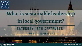 What is sustainable leadership in local government?