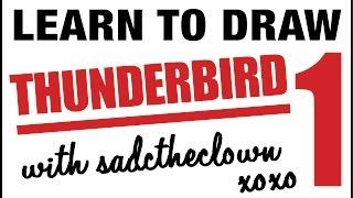 Learn to Draw Thunderbird 1
