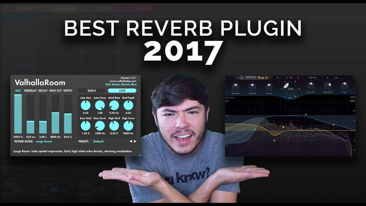 Best Reverb Plugin 2017!