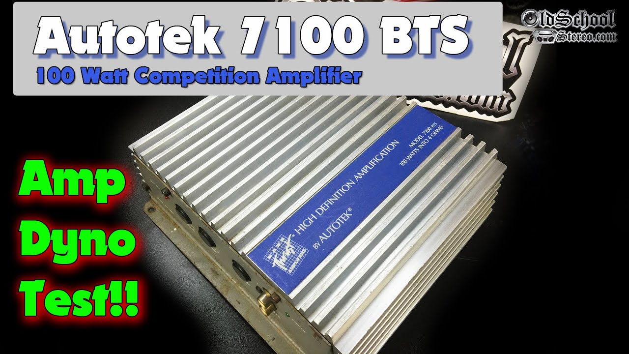 autotek 7100 bts amp dyno test 1989 old school