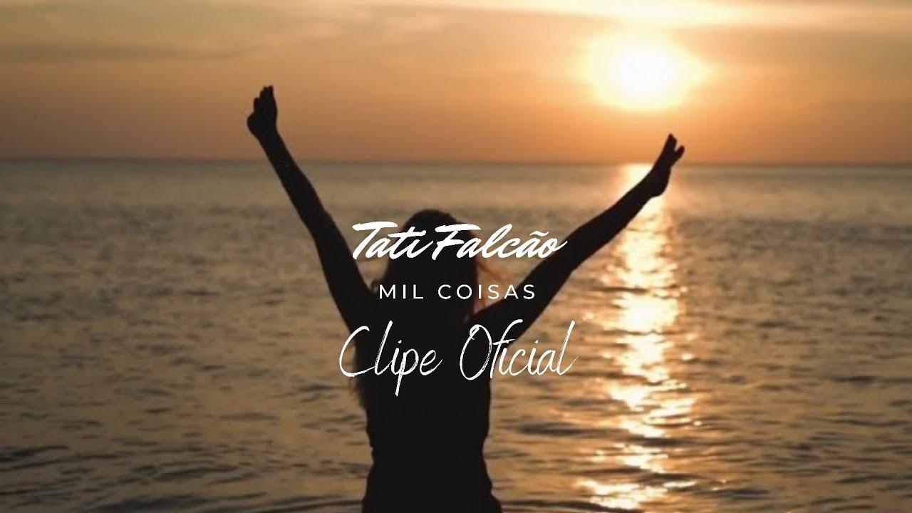 Tati Falcão |MIL COISAS (Clipe Oficial)