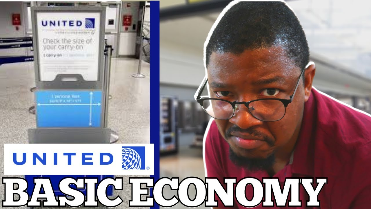 WATCH THIS before you book United Airlines BASIC ECONOMY ticket!!