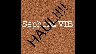 Haul   Sephora VIB Sale Thumbnail