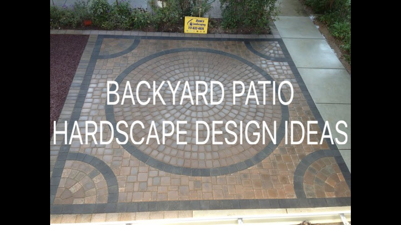 backyard patio hardscape design ideas contractor in hanover pa ryans landscaping youtube - Hardscape Design Ideas