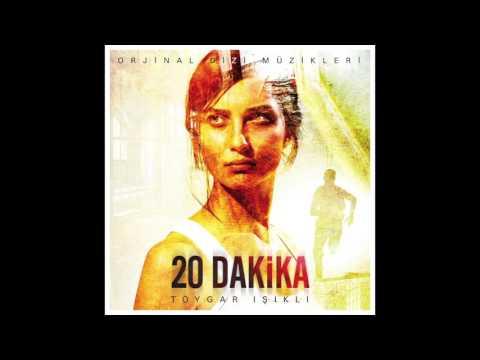 """20 Dakika """" Jenerik Müziği """" Toygar Işıklı"""