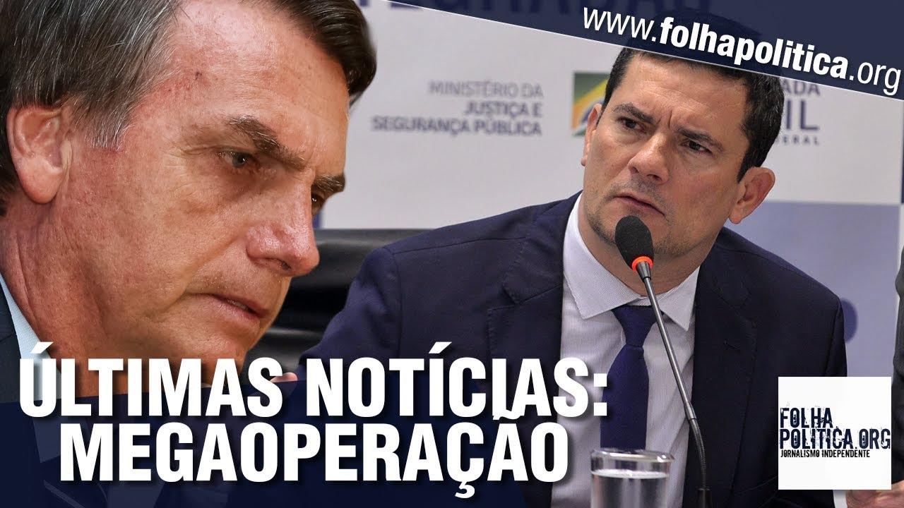 Urgente últimas Notícias Do Governo Bolsonaro Operação