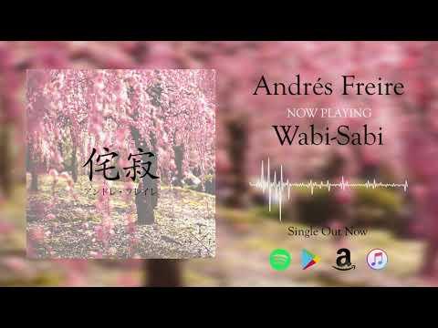 Wabi-Sabi - Andrés Freire (OFFICIAL AUDIO)