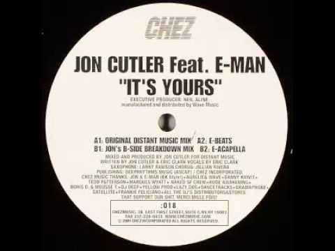 Jon Cutler Feat. E-Man - It's Yours (Jon's B-Side Breakdown Mix)