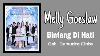 Melly Goeslaw - Bintang Di Hati | Ost. Samudra Cinta