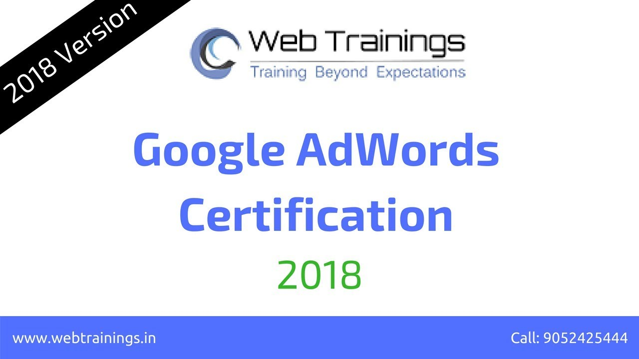 Google Adwords 2018 Certification With 10 Sample Qa How To Become