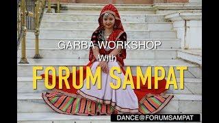 MUMBAI GARBA WORKSHOP 2018 with FORUM SAMPAT