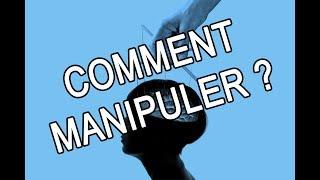 COMMENT MANIPULER LES GENS ? 10 TECHNIQUES DE MANIPULATION EFFICACE | DEVENIR MENTALISTE