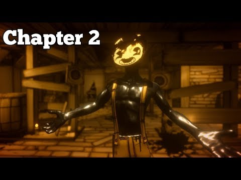 BENDY AND THE INK MACHINE CHAPTER 2 GAMEPLAY WALKTHROUGH