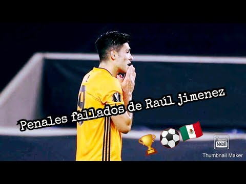 Los 3 penales fallados de Raúl Jiménez de 28 lanzamientos