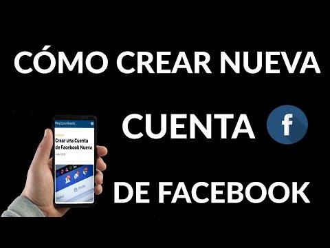 Cómo Crear una Cuenta de Facebook Nueva