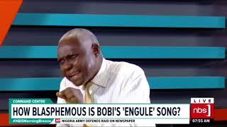 Nbs Morning Breeze: How Blasphemous is Bobi Wine`s Engule Song? thumbnail