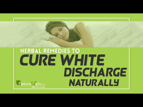 Reason for Leucorrhea, Herbal Remedies to Cure White Discharge Naturally