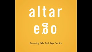 """Altar Ego (Part 1) - """"Feelings Of Inadequacy!"""""""