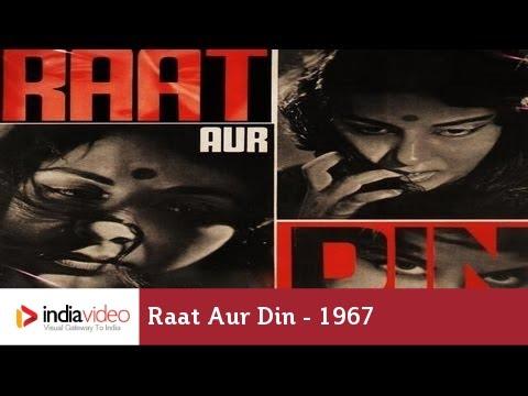 Raat Aur Din is listed (or ranked) 4 on the list The Best Pradeep Kumar Movies
