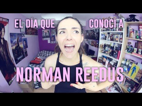 EL DÍA QUE CONOCÍ A NORMAN REEDUS   Andrea Compton