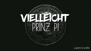 Prinz Pi - Vielleicht Lyrics 《Deep Version》