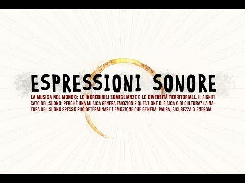 ESPRESSIONI SONORE - La musica: differenze e somiglianze tra culture
