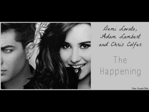 Demi Lovato, Adam Lambert and Chris Colfer [Glee]  - The Happening (Lyrics)