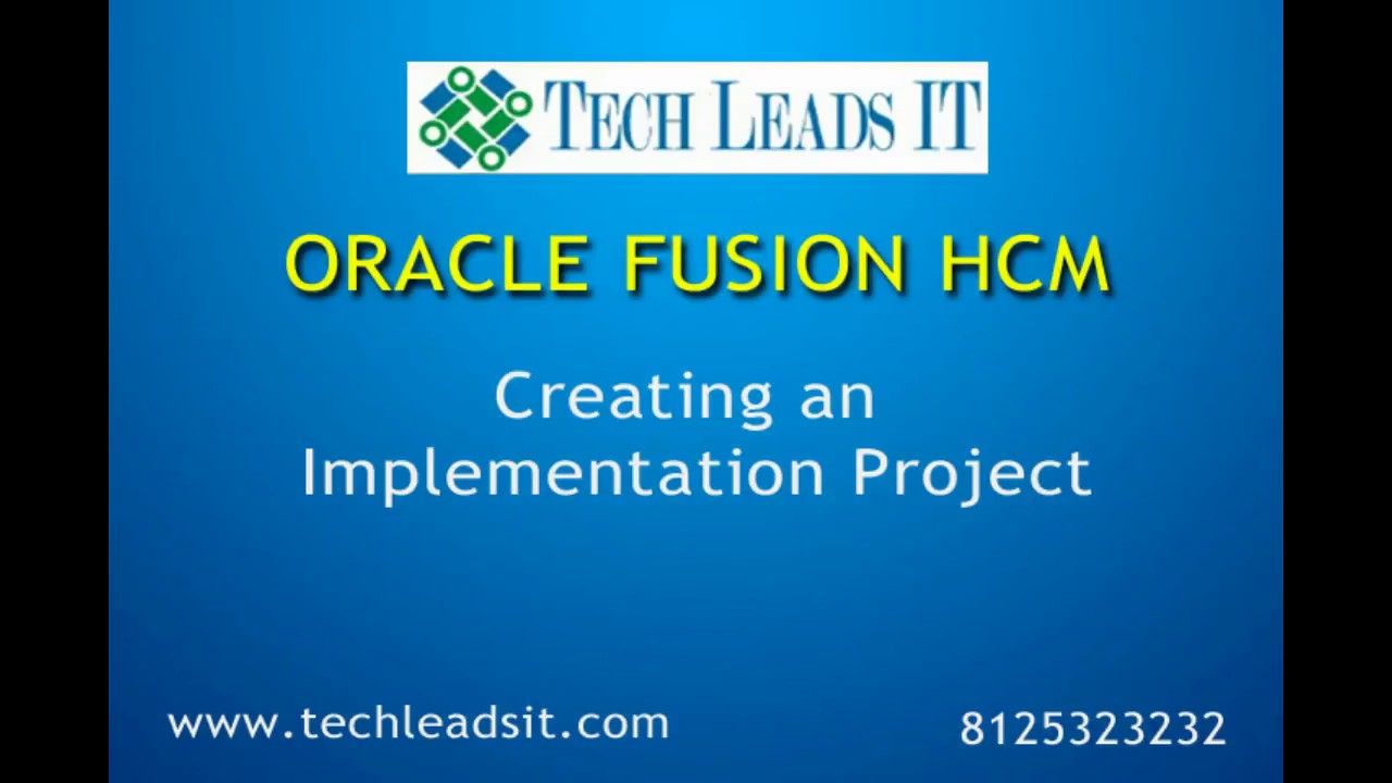 Oracle Fusion HCM Online Training CORE HR CREATING AN IMPLEMENTATION PROJECT
