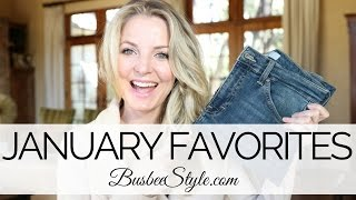 JANUARY FAVORITES | BusbeeStyle com