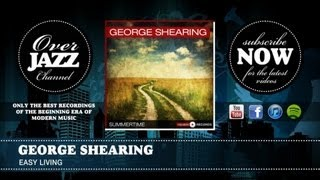 George Shearing - Easy Living (1949)