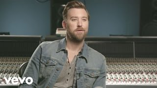 Charles Kelley - Dancing Around It (Behind The Song)