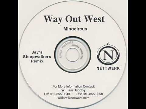 Way Out West Feat Tricia Lee Kelshall - Mindcircus Jays Sleepwalkers Mix