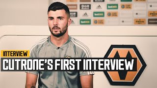 "CUTRONE'S FIRST INTERVIEW | ""I will give my all for Wolves!"""