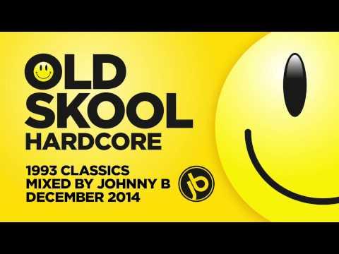 Old Skool Hardcore Breakbeat Rave Mix - 1993 Classics - December 2014 - Johnny B