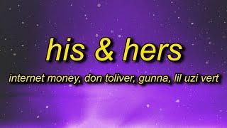 Internet Money - His & Hers (ft. Don Toliver, Lil Uzi Vert, Gunna) Lyrics | roll that dice no covers