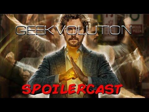 Iron Fist Spoilercast