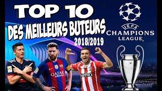Classement des buteurs de Ligue des champions UEFA 2018/2019 - TOP 10 -