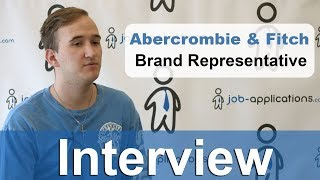 Abercrombie & Fitch Interview - Brand Representative