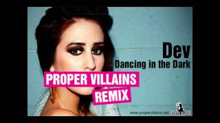 Dancing in the Dark (Proper Villains Remix)