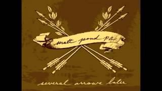 Matt Pond Pa - Several arrows later (Sub. Inglés - Español)