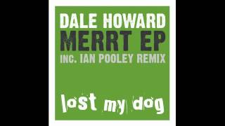 Dale Howard - Merrt (Ian Pooley remix)