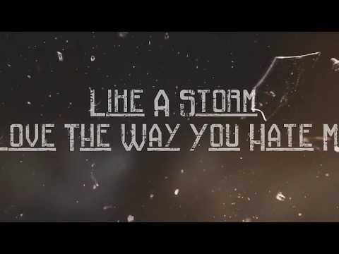 Like A Storm - Love The Way You Hate Me /Magyar Szöveggel/