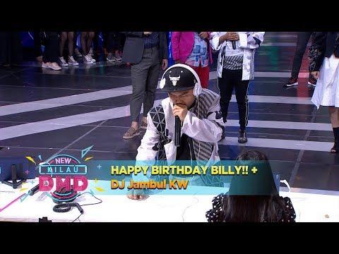 HAPPY BIRTHDAY BILLY!! + DJ Jambul KW - New Kilau DMD (16/1)