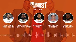 First Things First audio podcast(6.17.19)Cris Carter, Nick Wright, Jenna Wolfe | FIRST THINGS FIRST
