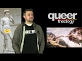 Lesson 2: How Queer Theology can help LGBT Christians