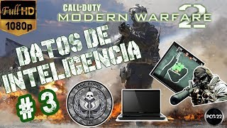 DATOS DE INTELIGENCIA CALL OF DUTY MODERN WARFARE 2 PARTE 3