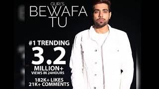Bewafa Tu (full video song) Guri ft song |Gurinewsong Bewafa Tu mp4 | written by Raj Fatehpuria |