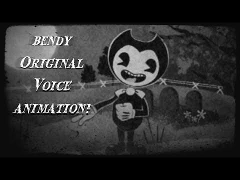 "Bendy ""Original Voice"" Animation!"