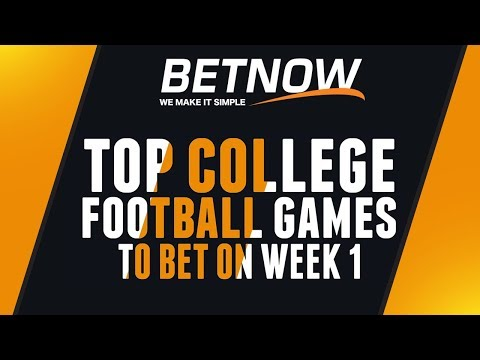2018 College Football Week 1 Top Games to Bet at BetNow Sportsbook